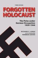 the-forgotten-holocaust-the-poles-under-german-occupation-1939-1944-b-iext20443099