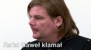 Rafał Gaweł kłamał w sprawie Katarzyny Panasewicz (wideo z procesu)