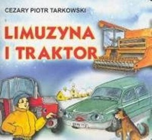 Limuzyna-i-traktor_Cezary-Piotr-Tarkowski,images_product,1,978-83-89052-56-8